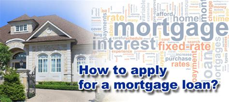 how to apply for a loan for a house how to apply for a mortgage loan vladmortgage ca