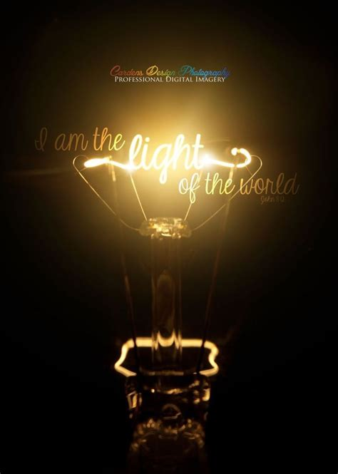 I Am The Light Of The World by I Am The Light Of The World Inspirational And