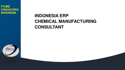 Erp Consultant by Indonesia Erp Consultant Chemical Manufacturing