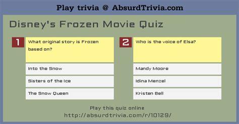 frozen film quiz disney s frozen movie quiz