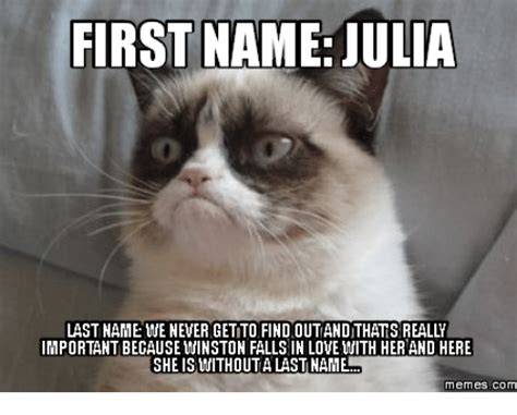 Julia Meme - first name julia last name we never getto find