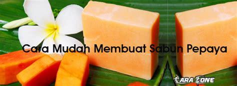 Sabun Pepaya Sabun Pepaya rizkablog