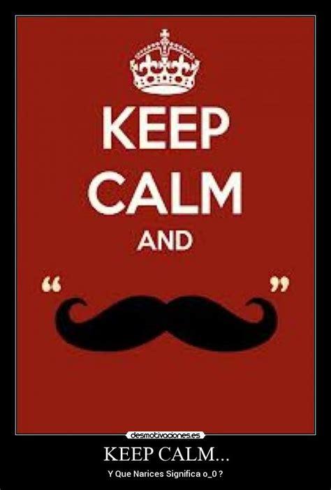 significado de las imagenes keep calm keep calm desmotivaciones