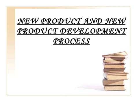 Mba Project Report On New Product Development by New Product Development Process