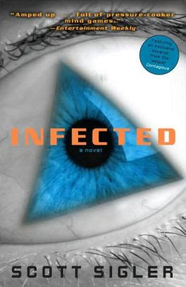 Infected A Novel The Infected infected a novel by sigler paperback barnes noble 174