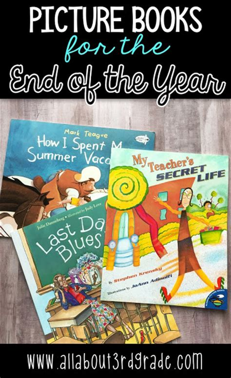 picture books for third graders picture books for the end of the year all about 3rd grade
