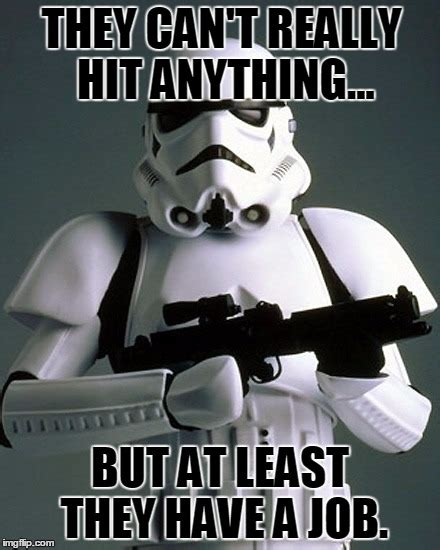 Stormtrooper Meme - star wars stormtrooper meme 28 images star wars the