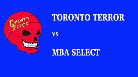 Mba Postings Toronto by Toronto Terror Vs Mba Select