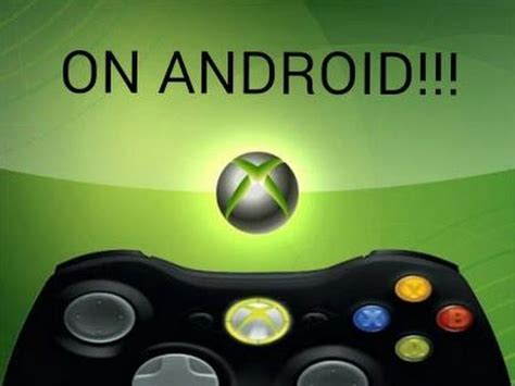 xbox for android how to xbox 360 emulator android