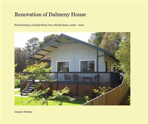 house renovation books renovation of dalmeny house by graeme wathen architecture