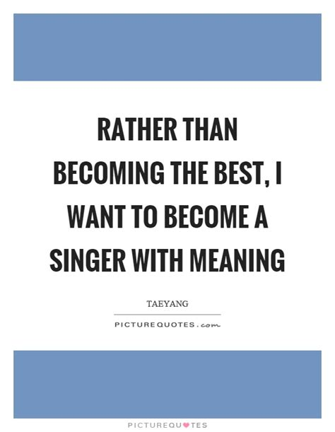 the easiest way to become a famous singer wikihow meaning quotes meaning sayings meaning picture quotes