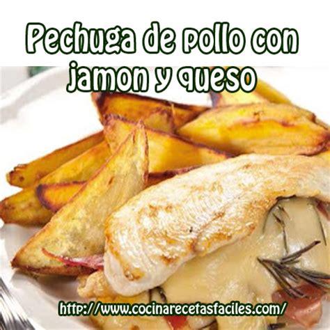 c mo cocinar pechuga de pollo pechuga de pollo con jam 243 n y queso cocina recetas f 225 ciles