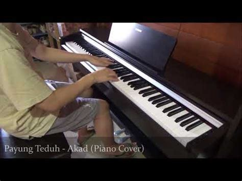 tutorial piano akad payung teduh akad piano cover piano covers sheets