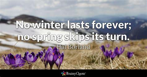 winter lasts   spring skips  turn hal