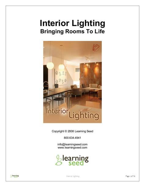 Interior Lighting Guide by Interior Lighting Guide Interior Lighting Bringing Rooms