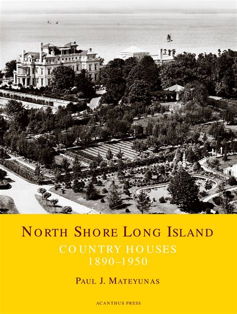 Chateau Style House Plans North Shore Long Island Country Houses 1890 1950 By