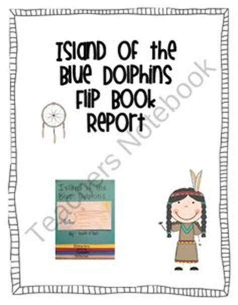 island of the blue dolphins book report 1000 images about island of the blue dolphins on