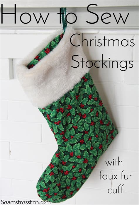 sew christmas stocking with lining how to sew christmas stockings with a faux fur cuff