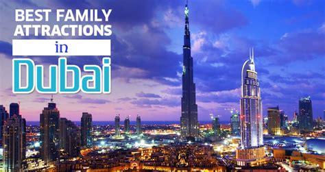 family attractions  dubai dubai tourism