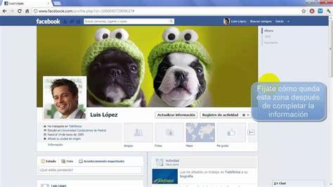 imagenes para un perfil de facebook c 243 mo personalizar tu perfil facebook tu foto portada e