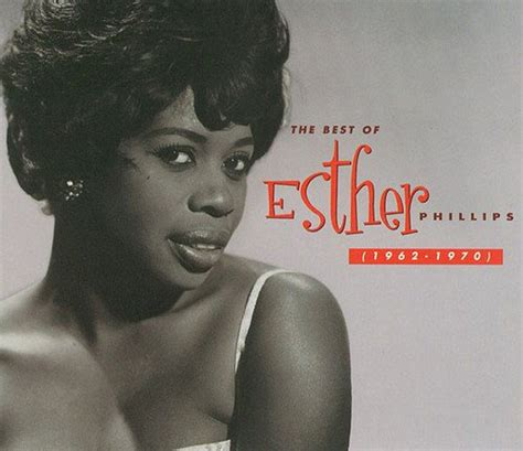 Best Quality Esther A B esther phillips the best of esther phillips 1962 1970 2