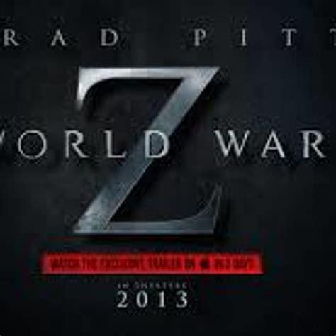 theme music world war z world war z theme song by shadymohamed22 shady