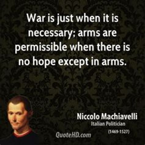1000 images about machiavelli on quotes 1000 images about war quotes on war quotes