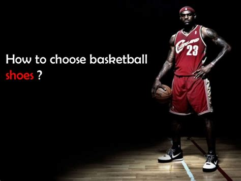 how to make basketball shoes how to choose basketball shoes