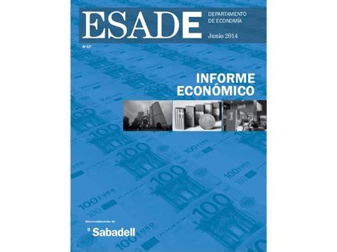 Esade Mba Toefl Code by Informe Econ 211 Mico De Esade Julio 2014