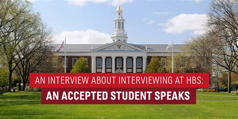 Harvard Mba Hbs Prosective Student Diversity Day by Accepted An About Interviewing At Hbs An