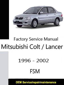 free 2001 mitsubishi lancer online manual mitsubishi colt lancer 1999 2001 pdf service shop manual