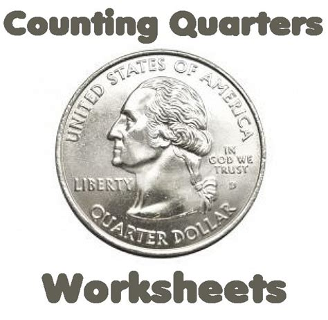 free printable quarter coin counting money worksheets quarters
