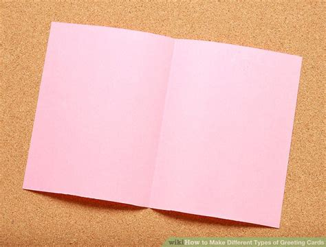 how to make different greeting cards how to make different types of greeting cards 12 steps