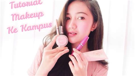tutorial makeup emina tutorial makeup ke kampus natural youtube
