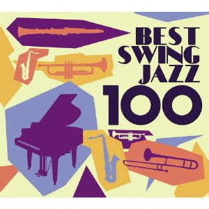 Cdjapan Best Swing Jazz 100 V A Cd Album