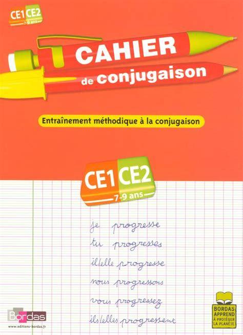 Livre Cahier De Conjugaison Ce1 Ce2 7 9 Ans