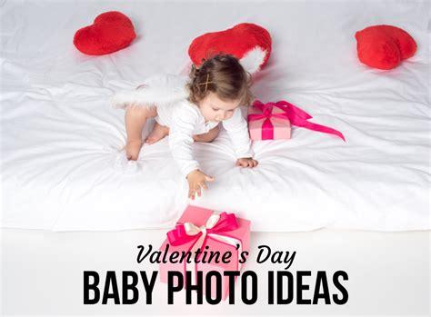 day baby photo ideas valentine s day baby photo ideas babycare mag