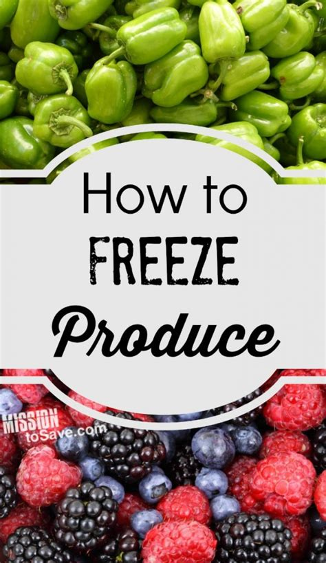 how to freeze garden vegetables how to freeze produce tips for freezing vegetables and fruit mission to save