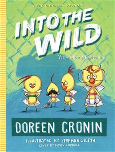 gimme shelter misadventures and misinformation the chicken squad books the chicken squad books by doreen cronin kevin cornell