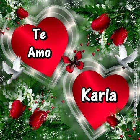 imagenes de amor para karina imagenes de amor con el nombre de karla imagui