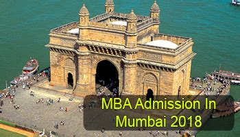 Mba In Financial Markets In Mumbai by Mba Admission In Mumbai 2018 Dates And Selection Procedure