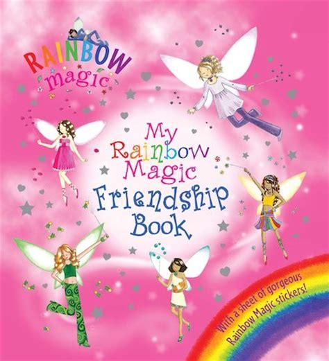 my rainbow books my rainbow magic friendship book scholastic club