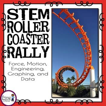 roller coaster design engineer job description stem force and motion unit roller coasters by literacy