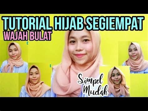 youtube tutorial hijab pashmina untuk wajah bulat tutorial hijab segiempat untuk wajah bulat simpel