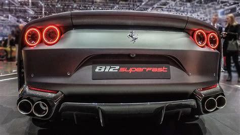 Ferrari 812 Superfast Youtube by Ferrari 812 Superfast 2017 Geneva Motor Show Youtube