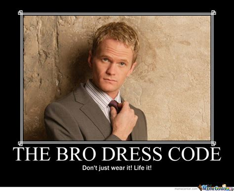 Code Meme - the bro dress code by mister meme meme center