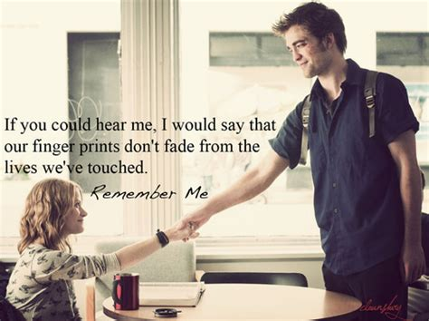 film quotes remember me 301 moved permanently