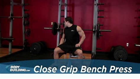 close grip bench bodybuilding close grip bench press tricep chest exercise