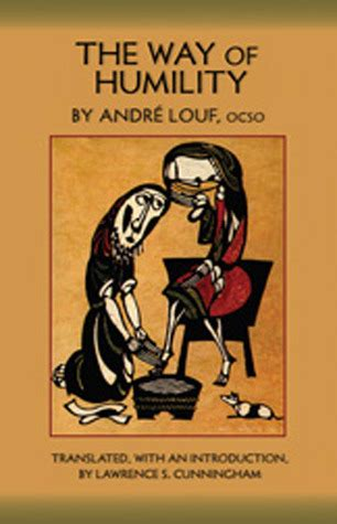 humility books the way of humility by andr 233 louf reviews discussion