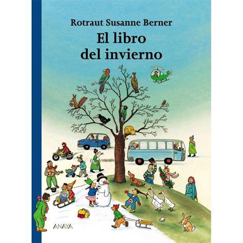libro el corazn del invierno el libro del invierno espagnol enfantilingue livres et jeux po